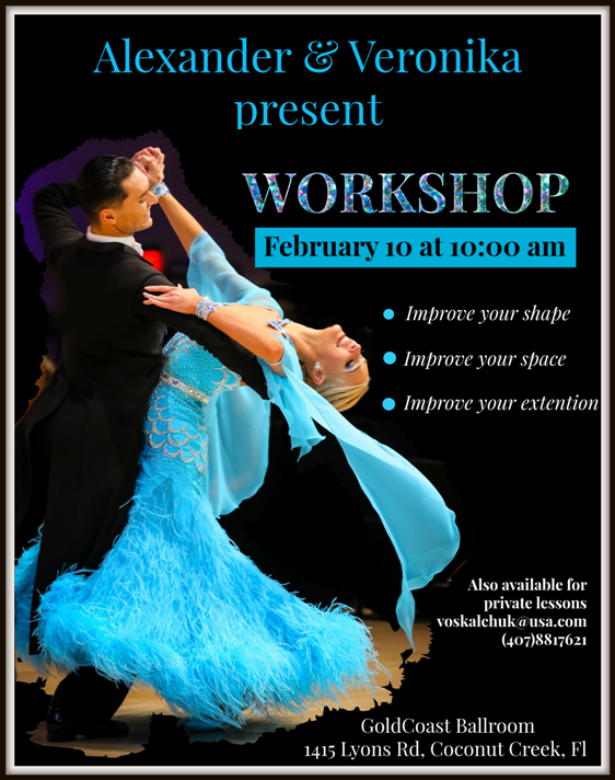 SPECIAL WORKSHOP – 'IMPROVE YOUR SHAPE, IMPROVE YOUR SPACE, IMPROVE YOUR EXTENSION' – Sunday, February 10 – 10:00 AM – 11:00 AM – with US Open Professional Champions ALEXANDER & VERONIKA VOSKALCHUK!! – Also Available for Private Lessons! – Call (813) 966-5438 to schedule!
