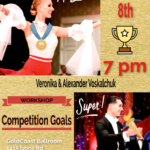 SPECIAL WORKSHOP – 'COMPETITION GOALS' – Friday, February 8 – 7:00 PM – 8:00 PM – with US Open Professional Champions ALEXANDER & VERONIKA VOSKALCHUK!! – Also Available for Private Lessons! – Call (813) 966-5438 to schedule!