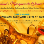 Wednesday, February 13 – 7:30 PM – SPECIAL VALENTINE'S MASQUERADE DANCE PARTY!! – Featuring Viennese Ball Special Performances!! – $20 (including Sales Tax)