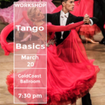 SPECIAL WORKSHOP – 'TANGO BASICS' – March 20 – 7:30 PM – with US Open Professional Ballroom Champions ALEXANDER & VERONIKA VOSKALCHUK!!