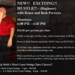 Hustle!! – (Beginner) – Every Monday – 6 – 6:45 pm – with Bruce & Beth Perrotta!! — Then Stay for West Coast Swing Classes with Bruce & Beth (7pm Basics – 8pm Int/ Adv)!!