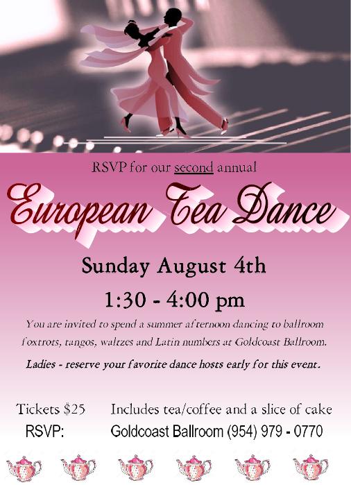 2nd Annual EUROPEAN TEA DANCE! – Sunday, August 4 – 1:30 – 4:00 PM at Goldcoast Ballroom – $25.00