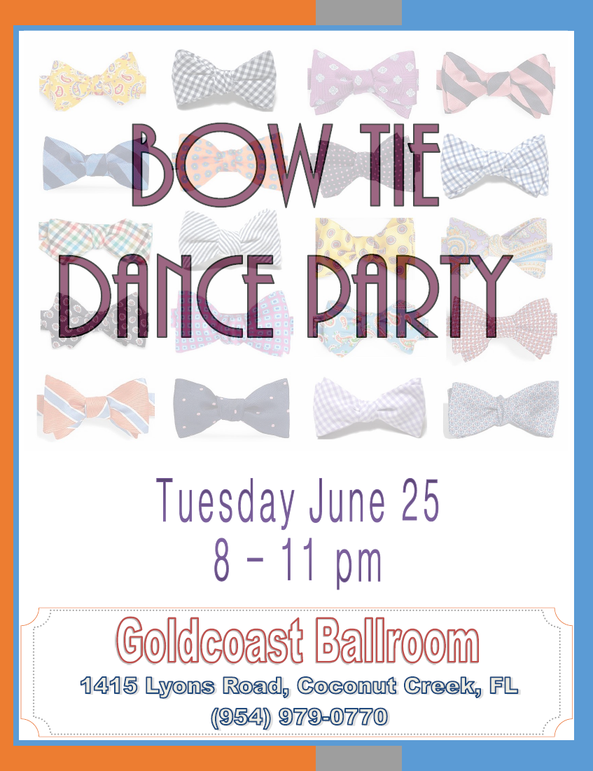 Bow Tie Dance Party - Tuesday, June 25 - 8 PM - 11 PM