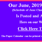 Our June 2019 Calendar of Classes & Events is Posted.  Go to our Calendar page for June