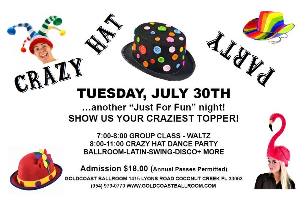Crazy Hat Dance Party - July 30, 2019 - at Goldcoast Ballroom!