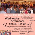 Join us for a Fun Afternoon of Social Dancing at Goldcoast Ballroom!! – Wednesday Afternoons (1 pm – 5 pm)!! – Includes Coffee & Bagel, Mixers, Line Dance, and More!!
