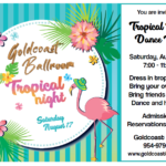 TROPICAL DANCE PARTY!! – Saturday, August 17 – 8 PM – 11 PM – Wear Tropical Attire – All Styles of Dancing – Admission Only $12.00* for Entire Evening! (Annual Passes not Accepted)