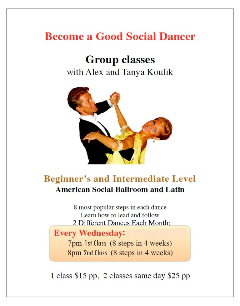 Waltz 7-8 pm;  Tango 8-9 pm – Beginner/ Int – Every Wednesday in August – American Social Ballroom & Latin Classes with Alex & Tanya Koulik