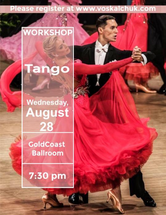 SPECIAL MASTER WORKSHOP – Tango! – Wednesday, August 28 – 7:30 PM – with US Open Professional Ballroom Champions ALEXANDER & VERONIKA VOSKALCHUK!!