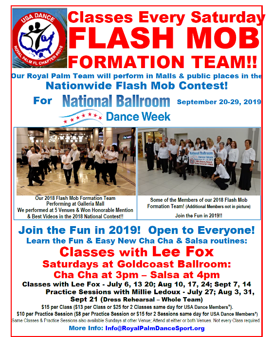 FLASH MOB Formation Team Classes! with Lee Fox – Saturdays at Goldcoast Ballroom! – 3pm Cha Cha – 4pm Salsa – Join the Fun!! – Perform in Malls in National FLASH MOB Contest for National Ballroom Dance Week! – Discounts available for USA Dance Members