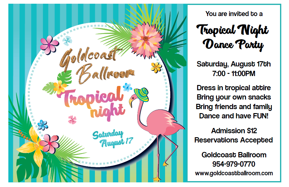 Tropical Night Dance Party - August 17, 2019!