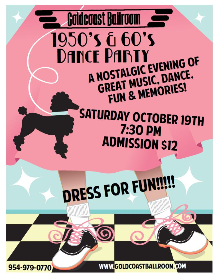 50's & 60's Dance Party - October 19, 2019  at Goldcoast Ballroom! - Only $12.00
