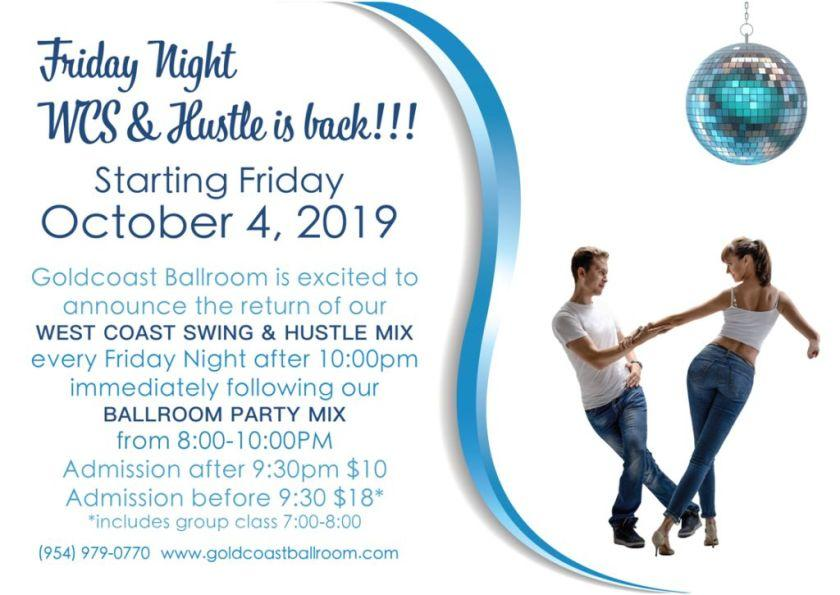 Friday Night West Coast Swing & Hustle is Back! - Starting in October, 2019!