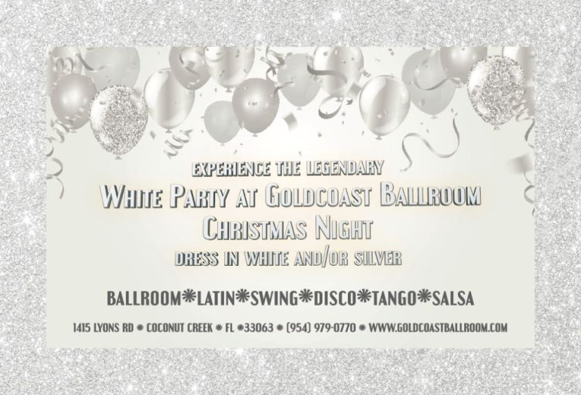 The Legendary Goldcoast Ballroom White Party - December 25, 2019 - 6:00 PM - 11:00 PM - $5.00