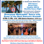 ROYAL PALM DANCESPORT NIGHT!! – Tuesday, November 12, 2019 – 8 PM Dance – 7 PM Complimentary Class with Liene Di Lorenzo – Meet & Dance with some of the Best Dancers Around!! – Everyone Welcome! – Second Tuesday of Every Month –  Mix of Ballroom, Latin & Other Social Dances  – $18.00* | $16.00* for USA Dance Members