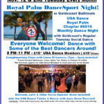 ROYAL PALM DANCESPORT NIGHT!! – Tuesday, November 12, 2019 – 8 PM Dance – 7 PM Complimentary Class with Liene Di Lorenzo – Meet & Dance with some of the Best Dancers Around!! – Everyone Welcome! – Second Tuesday of Every Month –  Mix of Ballroom, Latin & Other Social Dances  – $18.00*   $16.00* for USA Dance Members