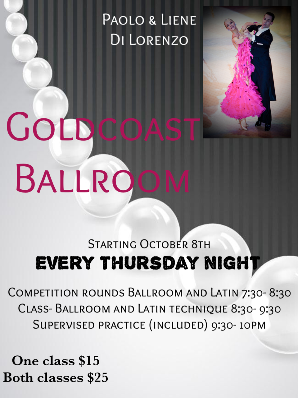Paolo & Liene Di Lorenzo - 2 Popular Group Classes & Practice Session Every Thursday Night, at Goldcoast Ballroom!