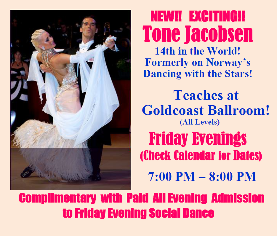 Tone Jacobsen - Teaches at Goldcoast Friday Evenings (Check Calendar for Dates)