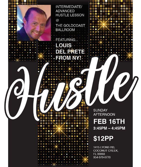 Hustle! – Intermediate/ Advanced – with Louis Del Prete!! – Sunday, February 16, 2020! – 3:45 PM – 4:45 PM – $12.00