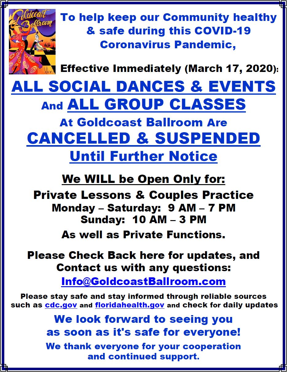 All Social Dances & Group Classes Cancelled & Suspended until Further Notice, due to Coronavirus - Effective March 17, 2020