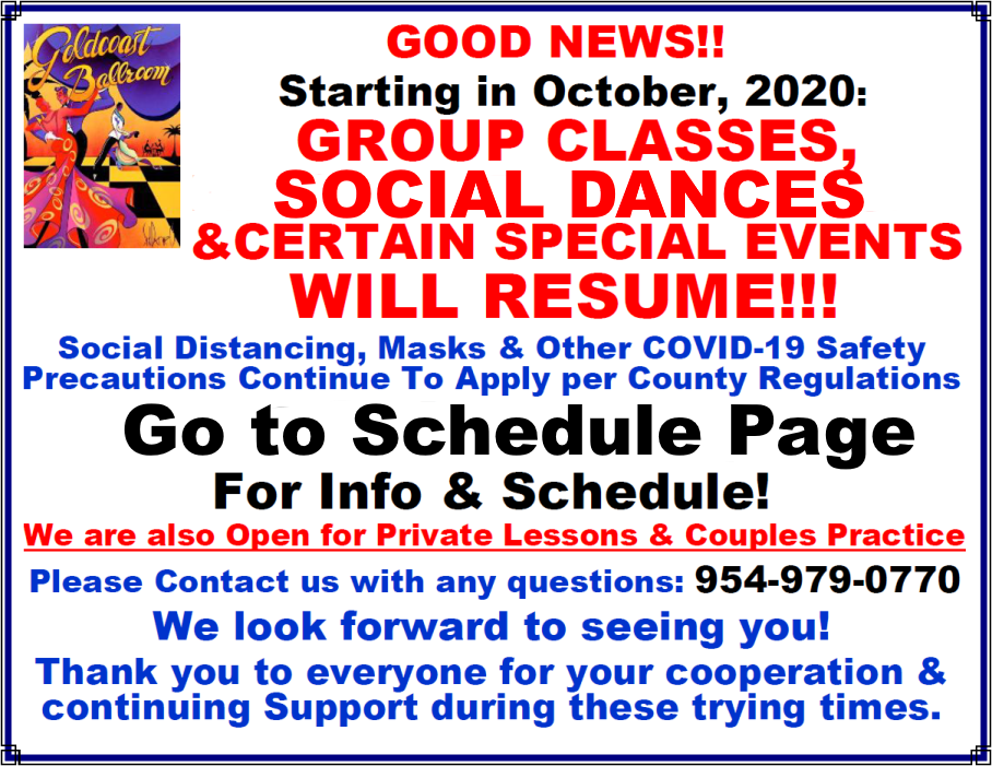 Good News! - Group Classes, Social Dances & Certain Special Events Resume in October, 2020! - COVID-19 Safety Precautions Apply