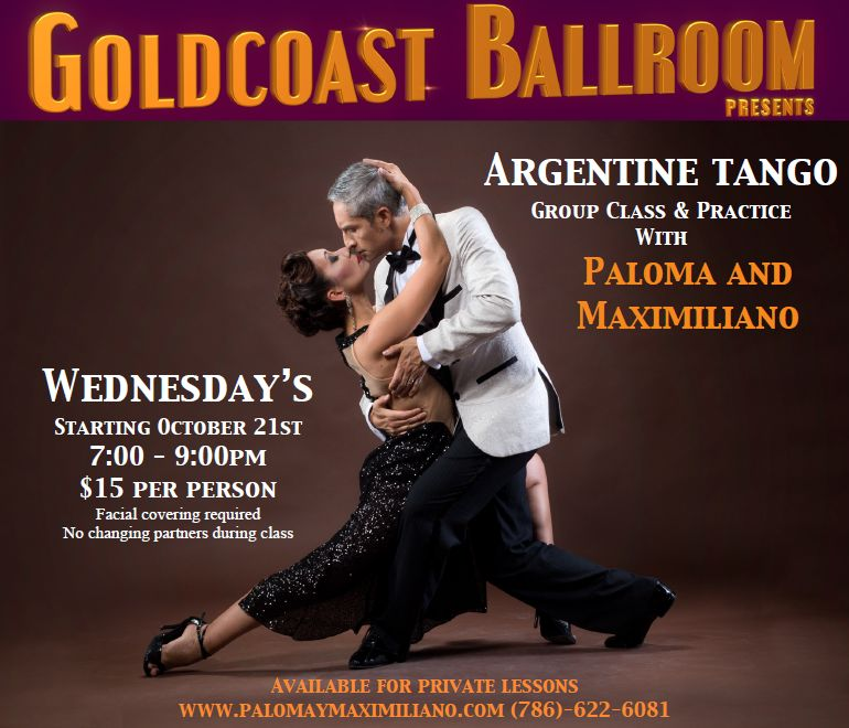Paloma & Maximiliano - Argentine Tango Class & Practice Session - Wednesday Nights - 7pm - at Goldcoast Ballroom