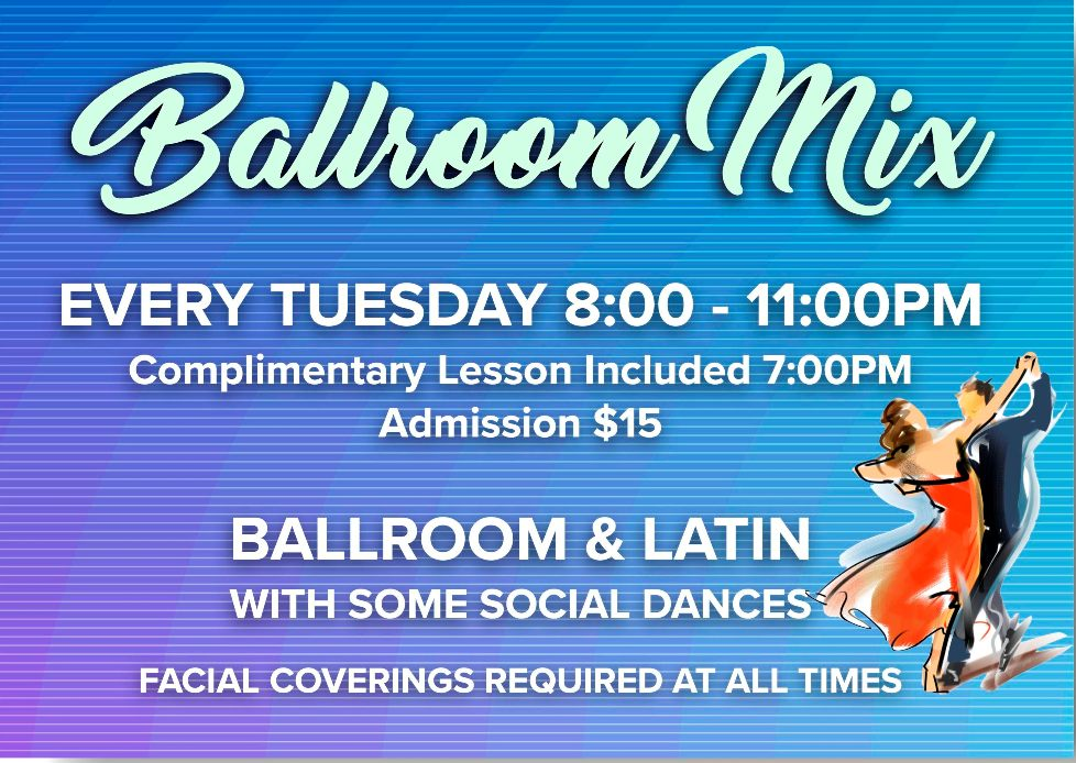 Ballroom & Latin Mix Every Tuesday Night at Goldcoast Ballroom!