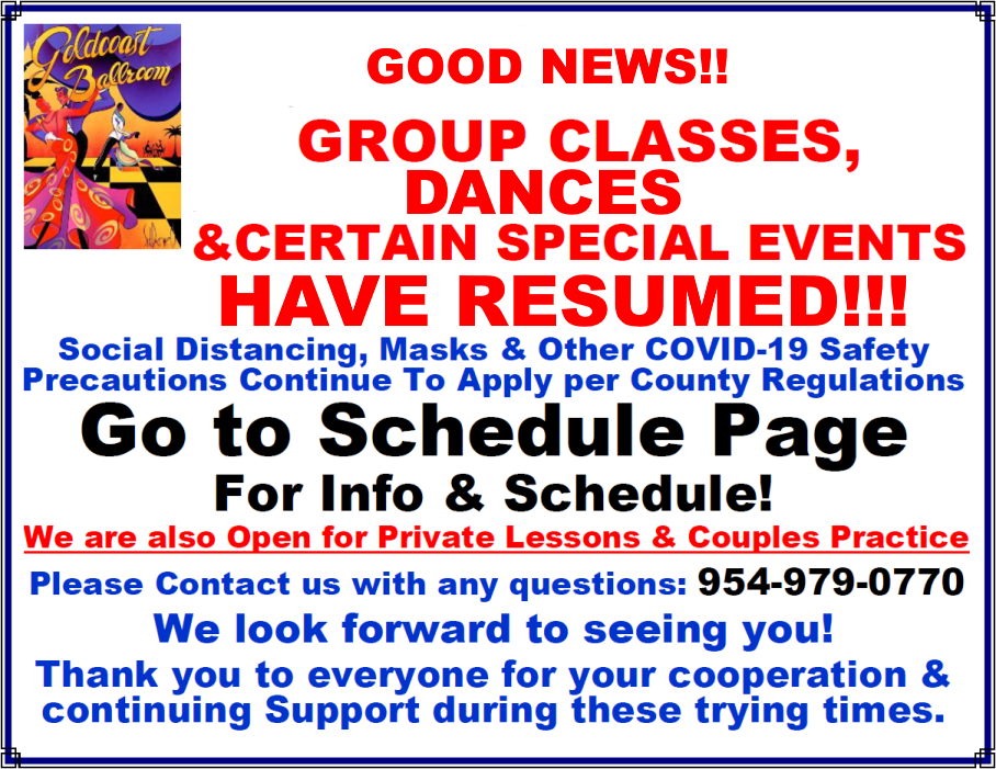 Good News! - Group Classes, DANCES & Special Events Have Resumed! - COVID-19 Safety Precautions Apply
