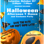 VERY EXCITING!! – Special HALLOWEEN PARTY – AFTERNOON T-DANCE & COSTUME CONTEST – Saturday, October 31, 2020 – 3 PM – 7 PM – at Goldcoast Ballroom – Only $15 – Facial Masks, Social Distancing & COVID-19 Safety Precautions Apply per Broward County Regulations