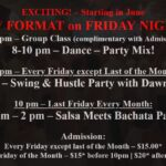 New Format Friday Evenings, starting June 11!  – $15 ( $20 after 10pm last Friday of Month only)
