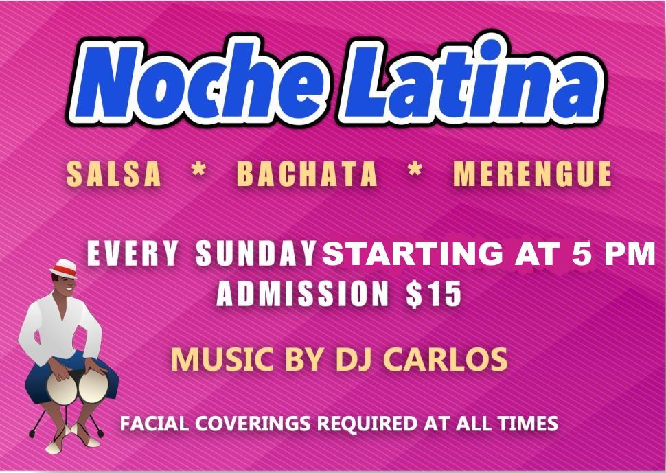 Noche Latina - Sundays, Starting at 5PM