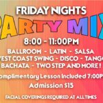 Party Mix Every Friday Night – 8:00 PM Dance – 7 PM Class Included – Only $15 for the Evening! – at Goldcoast Ballroom – COVID-19 Restrictions apply per County Orders