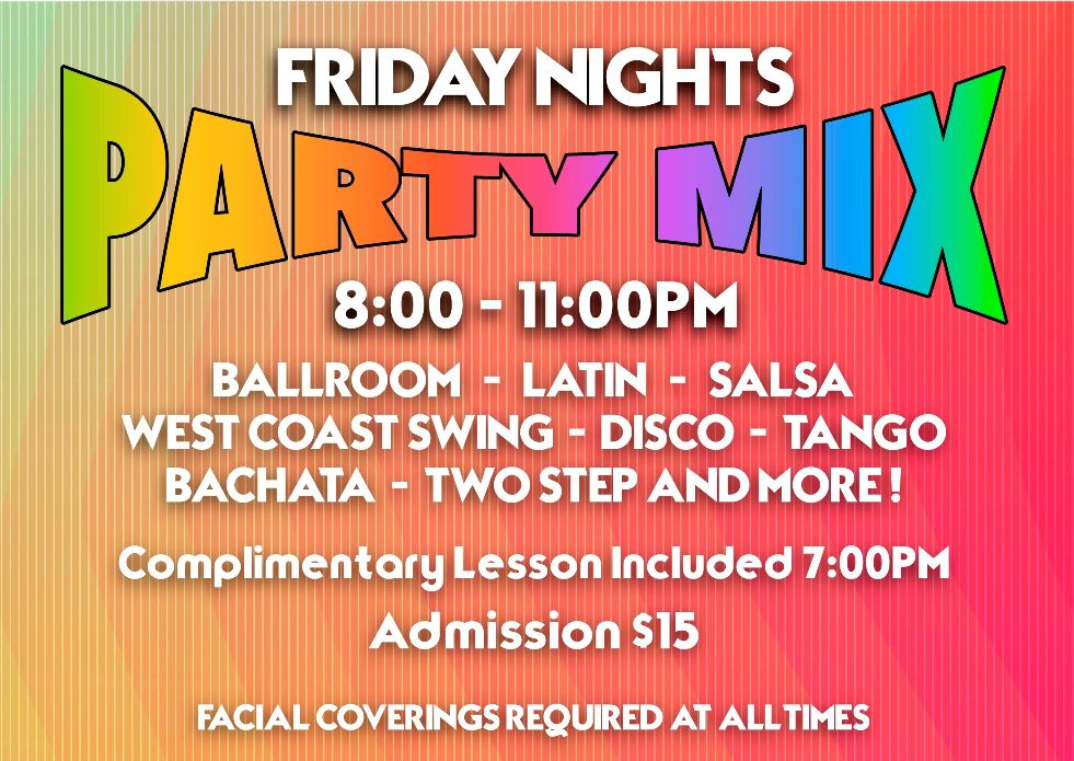Party Mix - Every Friday Night - 8 PM - at Goldcoast Ballroom - Starting in October, 2020