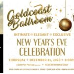 Join Us & All Your Friends at Goldcoast Ballroom's Extraordinary 2020 New Year's Eve Celebration!! – December 31, 2020 – Make your Reservations NOW, while space remains!