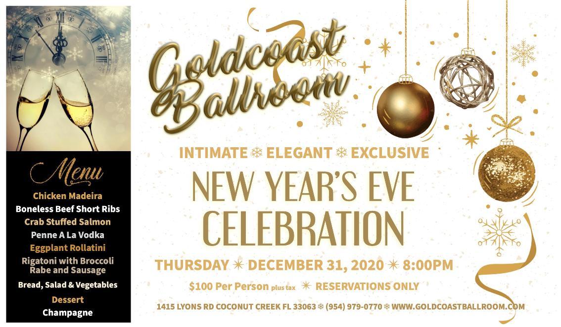 Join Us for Goldcoast Ballroom's Extraordinary 2020 New Year's Eve Celebration!!! - December 31, 2020
