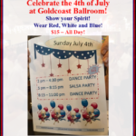 Celebrate the 4th of July at Goldcoast Ballroom! – All Day 2 pm – 11 pm! – $15 – Show your Spirit!  Wear Red, White and Blue!