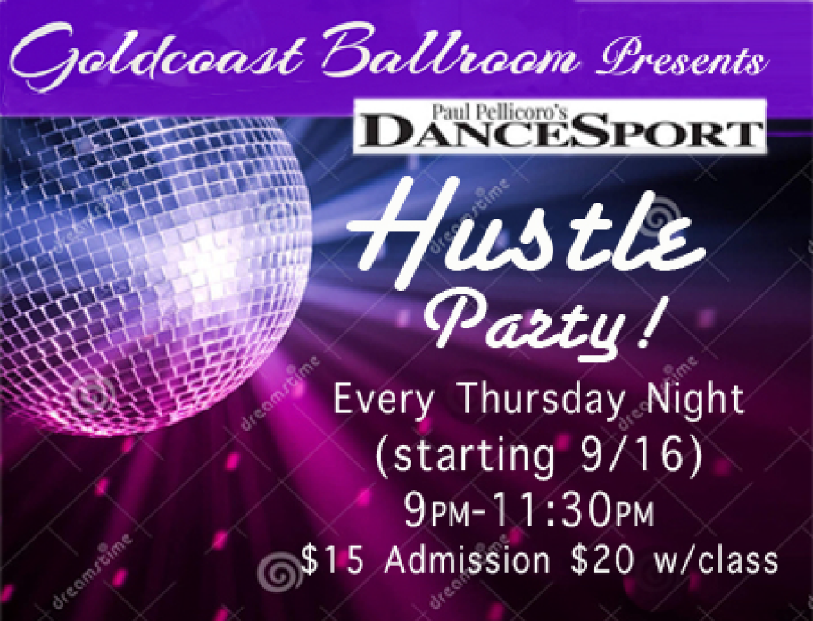 Hustle Party - Every Thursday, starting 9-16 (9PM-11.30 PM)
