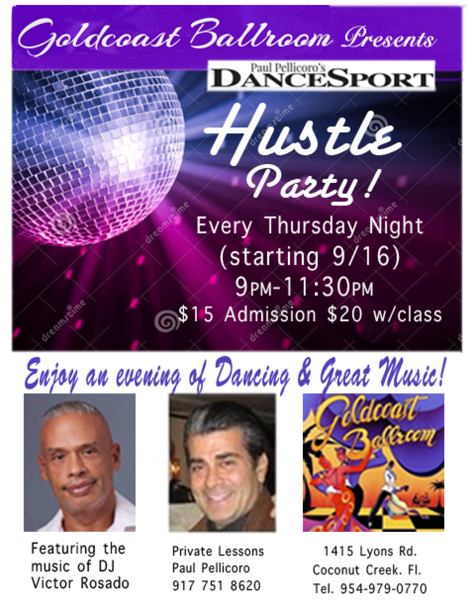 Hustle Party - Every Thursday, starting 9-16 (9PM-11:30 PM)