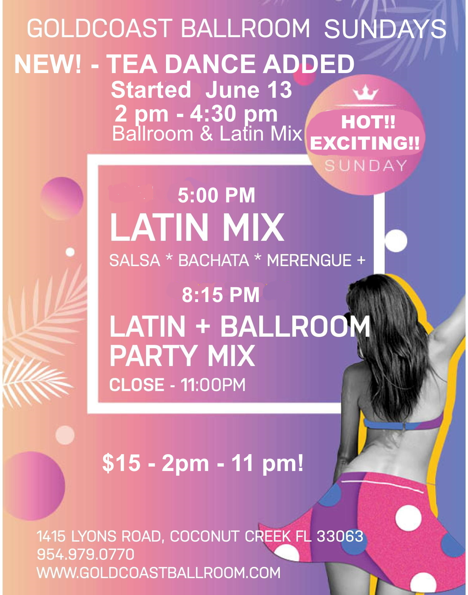 SUNDAY-FORMAT-CHANGE- with Tea Dance Added - Started June 13 - 5 pm Latin, 8:15 pm Ballroom
