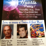 HUSTLE PARTY!! – Every Thursday, Starting September 16 – Dancing from 9 PM – 11:30 PM – Featuring the Music of DJ Victor Rosado! – $15 Admission