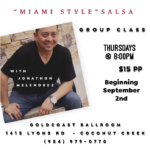 Miami Style Salsa Group Class! – with Jonathan Melendrez – Every Thursday in September – 8 PM – $15 per person