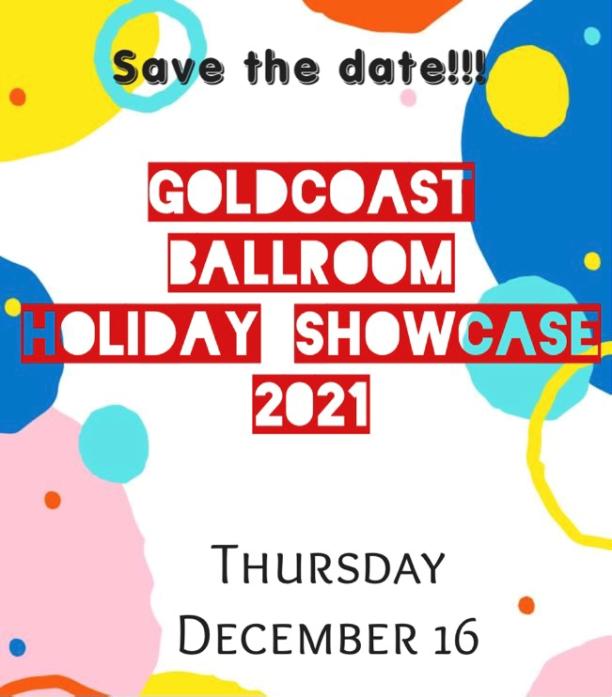 Save the Date!! – December 16, 2021 – Goldcoast Ballroom Holiday Showcase 2021!!